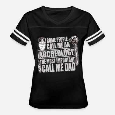 I Love The 60s Some People call Me An Archeology T Shirt - Women's Vintage Sport T-Shirt