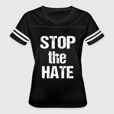 End-racism Stop the Hate T Shirt End Racism Crush Hateful - Women's Vintage Sport T-Shirt