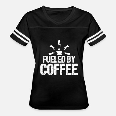 Fueled By Coffee Fueled By Coffee - Women's Vintage Sport T-Shirt