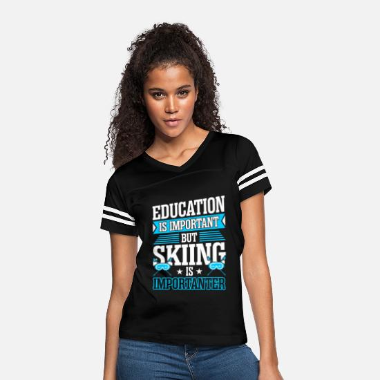 Skiing T-Shirts - Education Is Important But Skiing Is Importanter - Women's Vintage Sport T-Shirt black/white