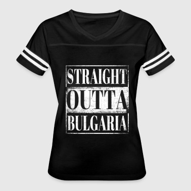 Funny Bulgarian Straight Outta Bulgaria - Women's Vintage Sport T-Shirt