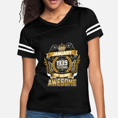 January 1939 79 Years Of Being Awesome - Women's Vintage Sport T-Shirt