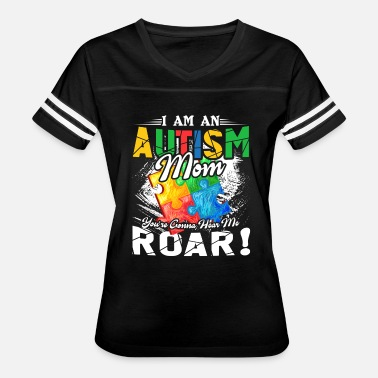 Autism Moms I Am An Autism Mom Shirt - Women's Vintage Sport T-Shirt