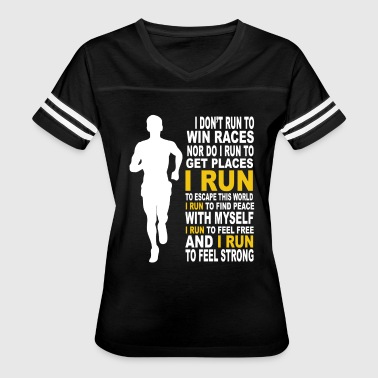 Run - I run to feel free and to feel strong - Women's Vintage Sport T-Shirt
