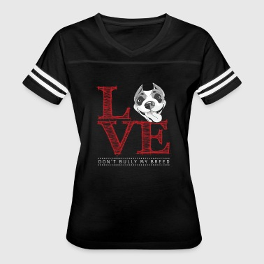 Pitbulls lover - Don't bully my breed - Women's Vintage Sport T-Shirt