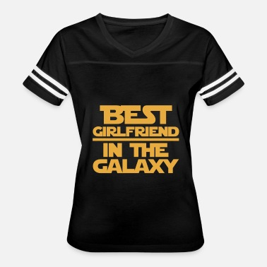 Best Girlfriend In Galaxy Girlfriend - Best girlfriend in the galaxy tee - Women's Vintage Sport T-Shirt