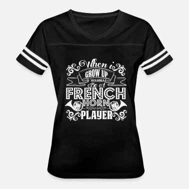 Horn Players French Horn Player Shirt - Women's Vintage Sport T-Shirt