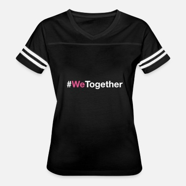 International Woman Day #WeTogether for International Women's Day - Women's Vintage Sport T-Shirt