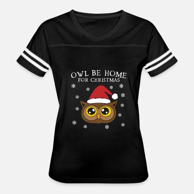 Owl Christmas Owl Be Home For Christmas - Women's Vintage Sport T-Shirt