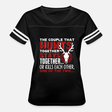 Hunting Couples Couple Hunting Shirt - Women's Vintage Sport T-Shirt