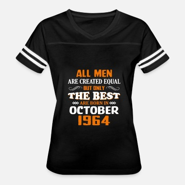 53th Birthday The Best Are Born In October 1964 53th Birthday - Women's Vintage Sport T-Shirt