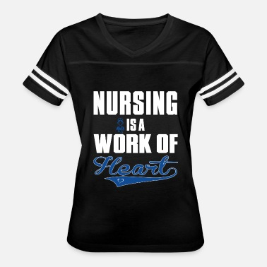 Nurses Heart Nursing - nursing is a work of heart - Women's Vintage Sport T-Shirt