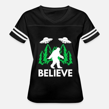 Bigfoot And Sasquatch Bigfoot - bigfoot sasquatch believe with ufo an - Women's Vintage Sport T-Shirt