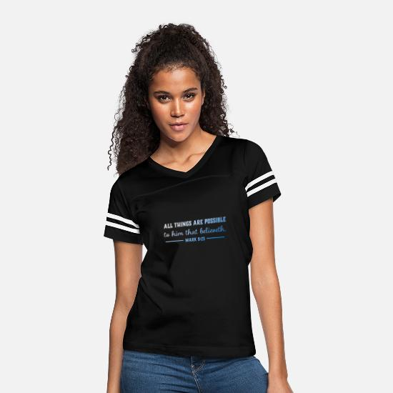 Mark T-Shirts - ALL THINGS ARE POSSIBLE TO HIM THAT BELIEVETH MARK - Women's Vintage Sport T-Shirt black/white