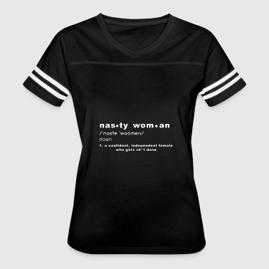 Nasty Woman Definition - Women's Vintage Sport T-Shirt