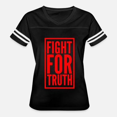 Fight Meme FIGHT FOR TRUTH - Women's Vintage Sport T-Shirt