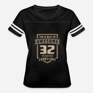 32 Years Old Awesome 32 Years Old - Women's Vintage Sport T-Shirt