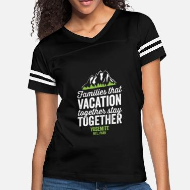 Family Values Family Vacation Yosemite National Park Shirt - Women's Vintage Sport T-Shirt
