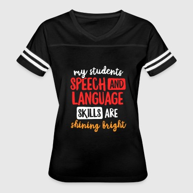 Speech Speech Therapist Students Shirt Language Skills SLP - Women's Vintage Sport T-Shirt