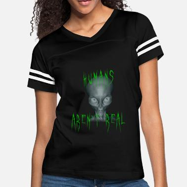Conspiracy Funny Conspiracy - Humans Aren't Real - Theory - Women's Vintage Sport T-Shirt