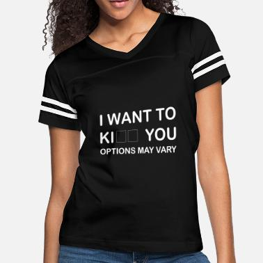 Kiss I want to kill / kiss you - Women's Vintage Sport T-Shirt