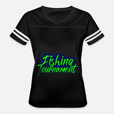 Tournament Fishing Fishing Tournament - Women's Vintage Sport T-Shirt