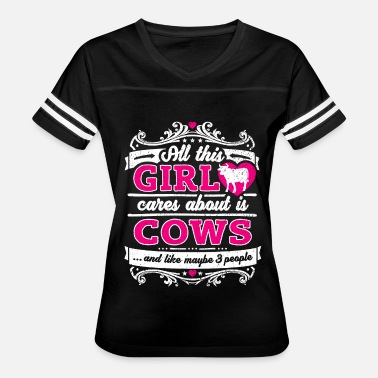 Cows All This Girl Cares About Is Cows Funny Shirt - Women's Vintage Sport T-Shirt