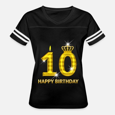 Number 10 10 - Happy Birthday - Golden Number - Women's Vintage Sport T-Shirt