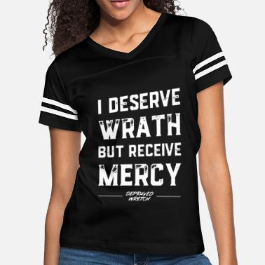 Wretch i deserve wrath but receive mercy depraved wretch - Women's Vintage Sport T-Shirt