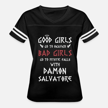 Damon Vampire Good girls go to heaven bad girls go to my - Women's Vintage Sport T-Shirt