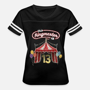 13th Birthday Circus Ringmaster 13th Birthday Kids - Women's Vintage Sport T-Shirt