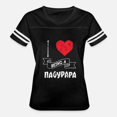 I Love Hungarian I Love Being A Nagypapa Hungarian - Women's Vintage Sport T-Shirt