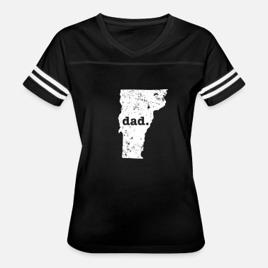 Funny Vermont Best Dad Vermont Funny For Dad - Women's Vintage Sport T-Shirt