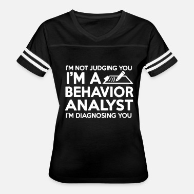 Behavior Analyst Behavior Analyst Shirt - Women's Vintage Sport T-Shirt