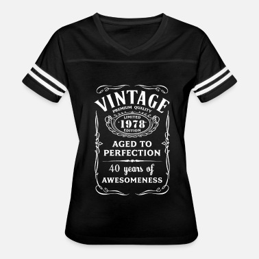 Aged To Perfection Vintage Limited 1978 Edition 40th Birthday Gift - Women's Vintage Sport T-Shirt