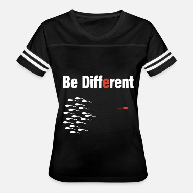 Adult Print BE DIFFERENT FUNNY PRINTED ADULT MENS BOYFRIEND - Women's Vintage Sport T-Shirt