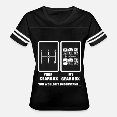 Gearbox Your gearbox my gearbox you wouldn't understand tr - Women's Vintage Sport T-Shirt