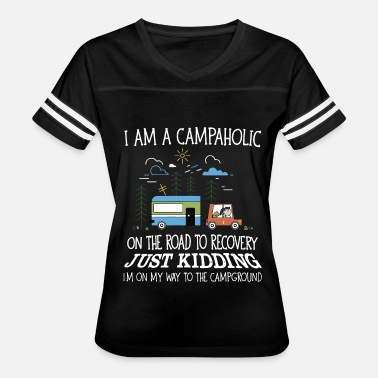 Bootcamp Kids I am a campahlic on the road to recovery just kidd - Women's Vintage Sport T-Shirt
