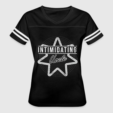 Intimidation Intimidating Uncle Gifts Funny - Women's Vintage Sport T-Shirt