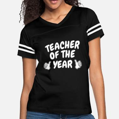 Year Gifts for Teachers - Funny Teacher of the Year T-S - Women's Vintage Sport T-Shirt