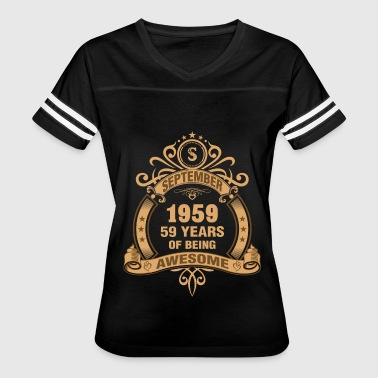 1959 59 September 1959 59 Years of Being Awesome - Women's Vintage Sport T-Shirt