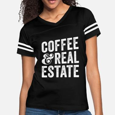 Real Estate Coffee And Real Estate - Women's Vintage Sport T-Shirt