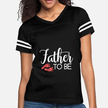 Dad Father Father Dad Be A Dad Baby - Women's Vintage Sport T-Shirt