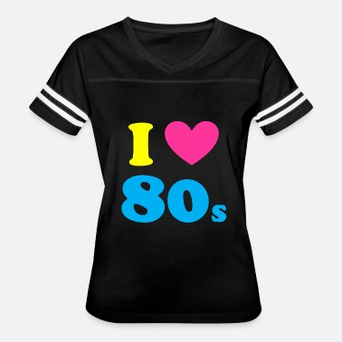 80s I LOVE THE 80 s - Women's Vintage Sport T-Shirt