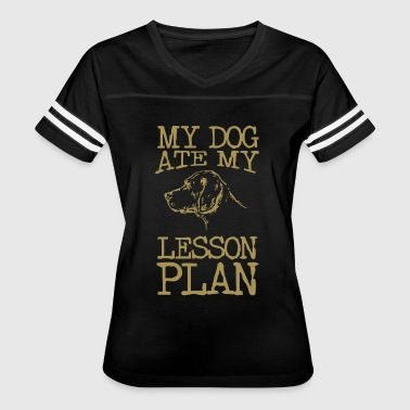 The Dog Ate My Lesson Plan - Women's Vintage Sport T-Shirt