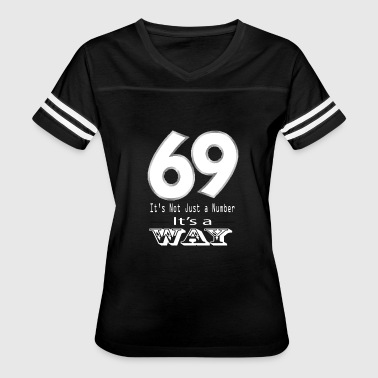 Filthy Dream 69 sex number lifestyle oral fun kind of dirty hor - Women's Vintage Sport T-Shirt