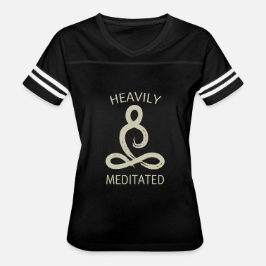 Heavily Meditated Heavily meditated - Women's Vintage Sport T-Shirt