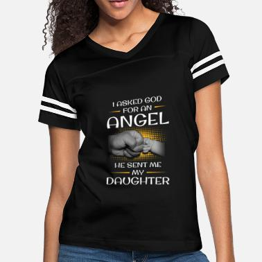 Guardian God Sent Me Angel Daughter TShirt - Women's Vintage Sport T-Shirt