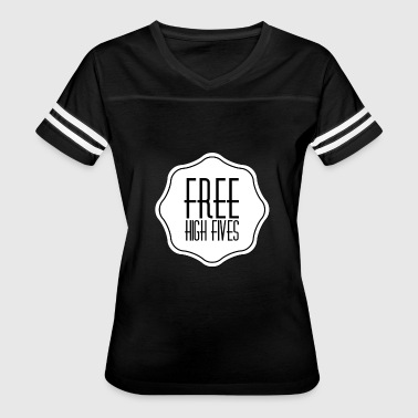 Frat Guy Free High Fives - So Frat - Women's Vintage Sport T-Shirt