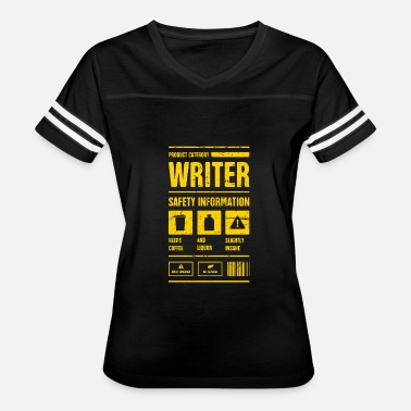 Funny Writers Safety Information | Funny Novelist Writer - Women's Vintage Sport T-Shirt